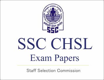 SSC CHSL(10+2) Exam Papers Download | SSC PORTAL : SSC CGL